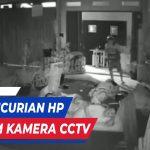 MALING HP SAAT KORBAN TERTIDUR AKSI TEREKAM CCTV