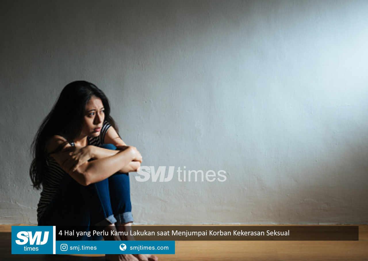 4 hal yang perlu kamu lakukan saat menjumpai korban kekerasan seksual
