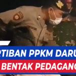 VIRAL SEORANG PETUGAS POLISI BENTAK PEDAGANG SAAT LAKUKAN PENERTIBAN PPKM DARURAT