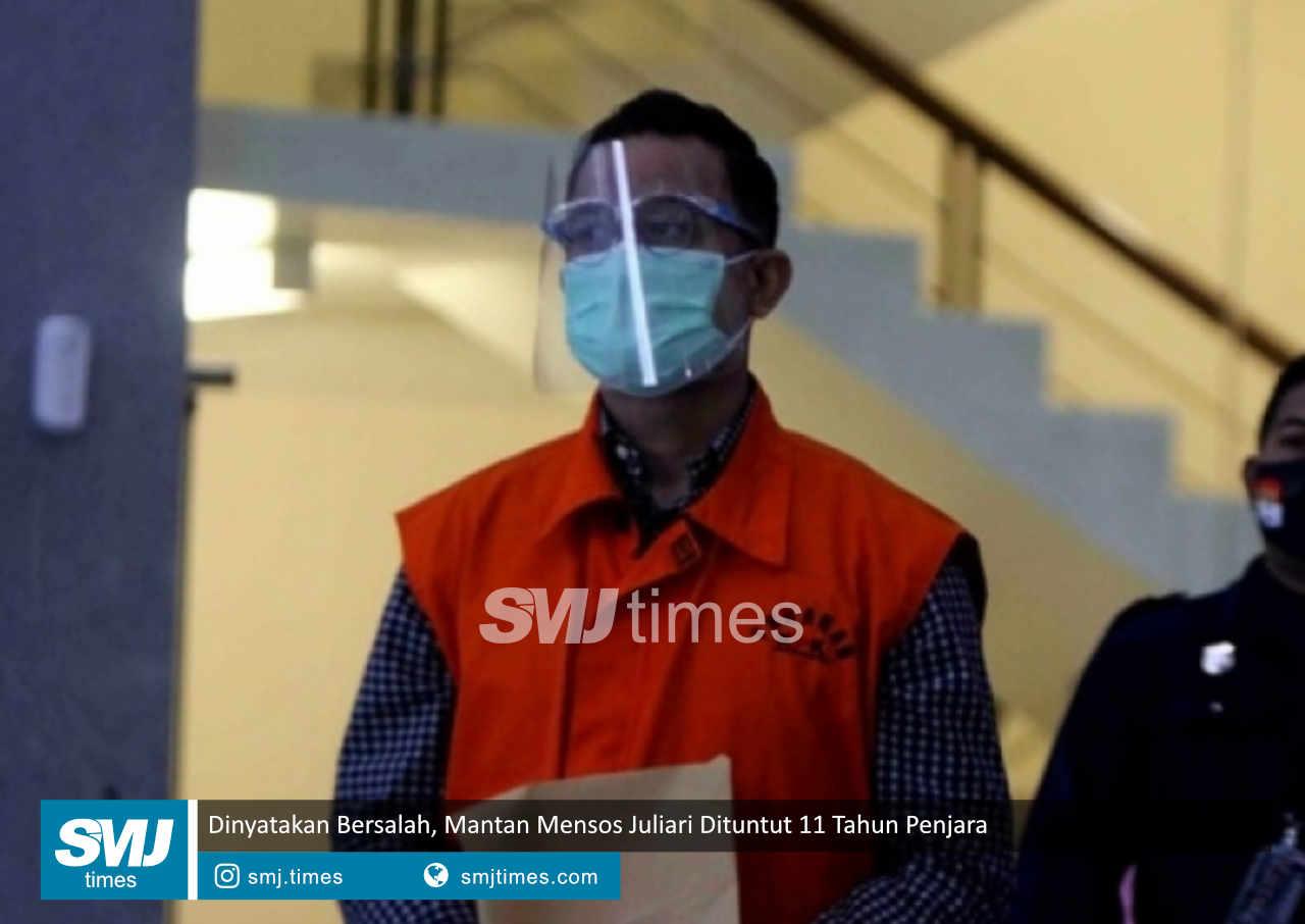 dinyatakan bersalah mantan mensos juliari dituntut 11 tahun penjara