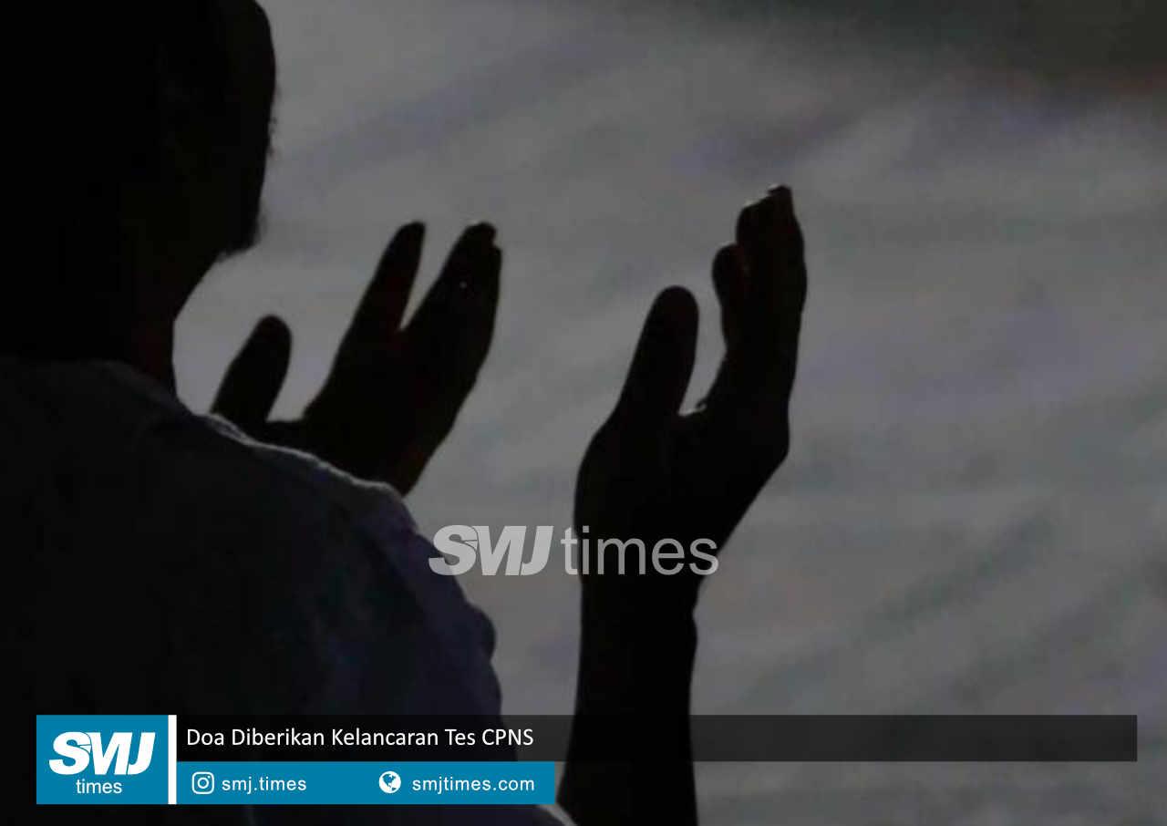 doa diberikan kelancaran tes cpns